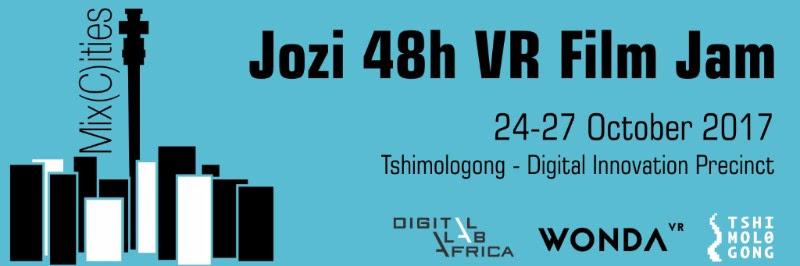 Jozi 48h Virtual Reality - VR -Film Jam - 2017